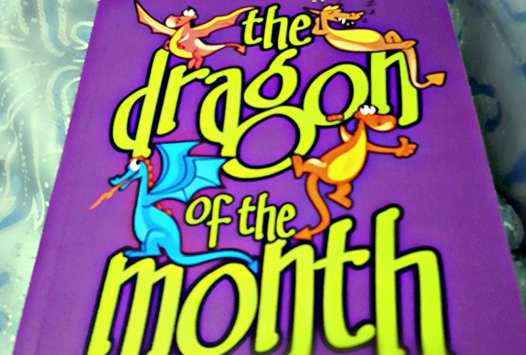 The Dragon of the Month Club: Reading About Magical Dragons and Entering Into a World of Imagination